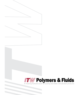 ITW Polymers & Fluids  Corporate Brochure